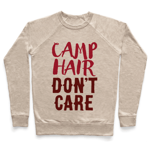 Camp Hair Don't Care Pullover