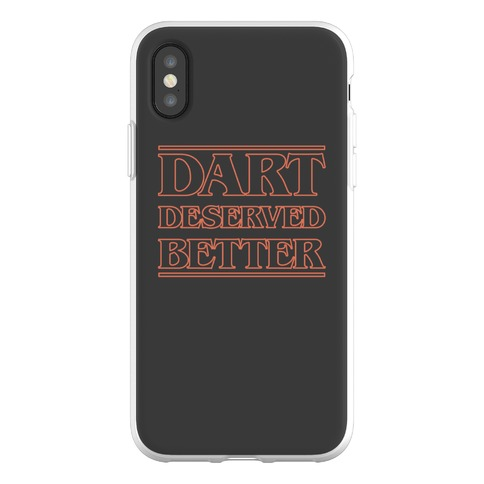 Dart Deserved Better Phone Flexi-Case