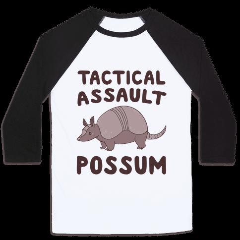 Tactical Assault Possum - Armadillo Baseball Tee