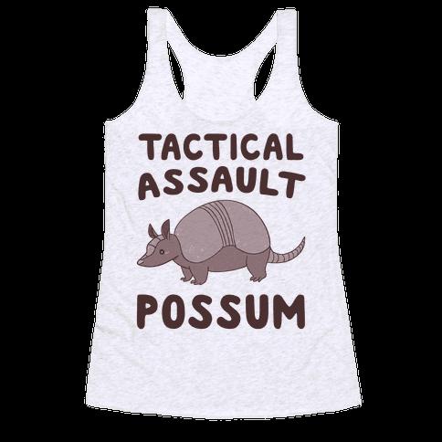 Tactical Assault Possum - Armadillo Racerback Tank Top