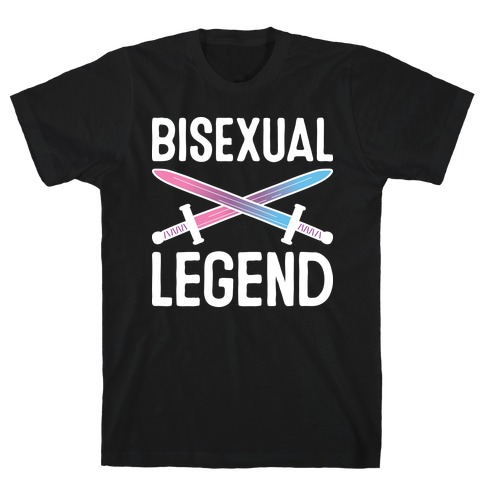 Bisexual Legend T-Shirt