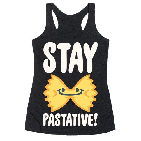 Stay Pastative White Print Racerback Tank Top