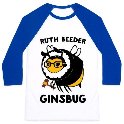 Ruth Beeder Ginsbug Baseball Tee