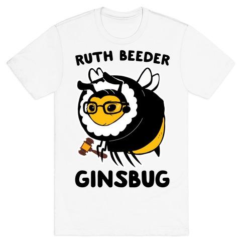 Ruth Beeder Ginsbug T-Shirt