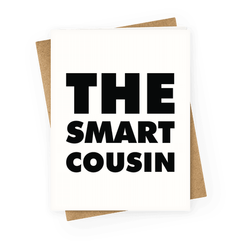 The Smart Cousin Greeting Card