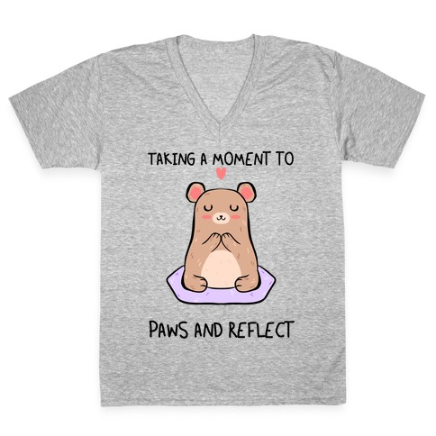 Taking A Moment To Paws And Reflect V-Neck Tee Shirt