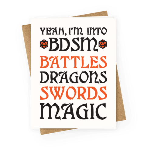 Yeah, I'm Into BDSM - Battles, Dragons, Swords, Magic (DnD) Greeting Card