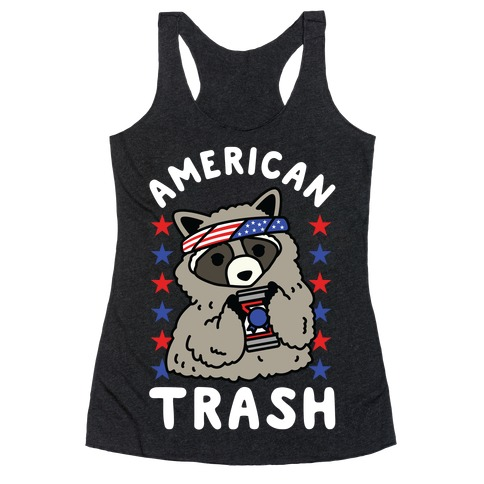American Trash Racerback Tank Top