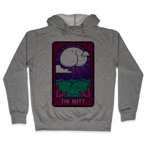 The Butt Hooded Sweatshirt