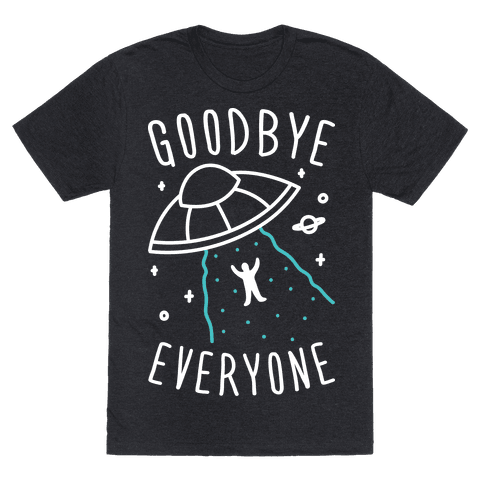 Goodbye Everyone Abduction (White)