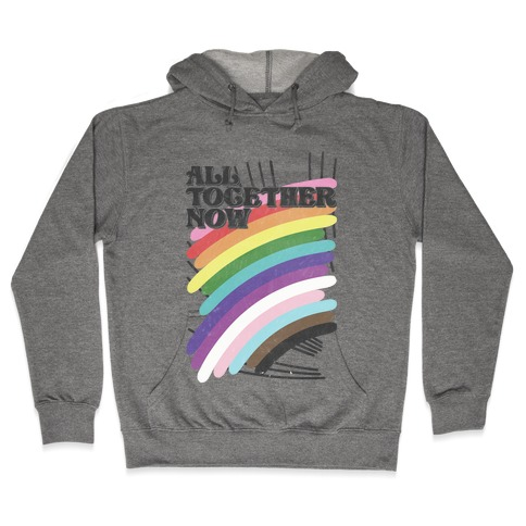All Together Now Hooded Sweatshirt