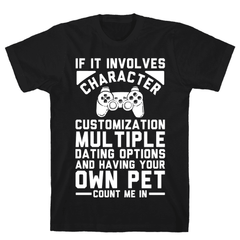 If It Involves Character Customization Mens T-Shirt