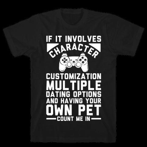 If It Involves Character Customization Mens T-Shirt