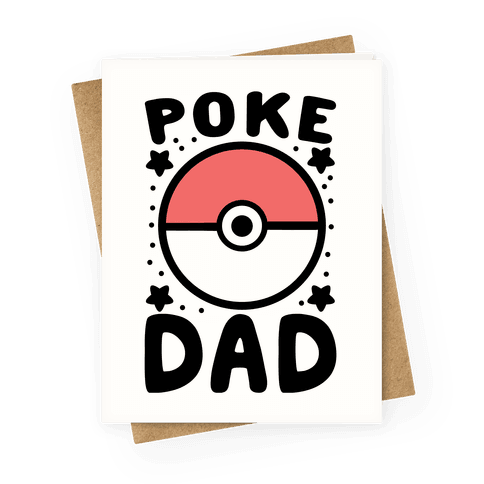 Poke Dad Greeting Card