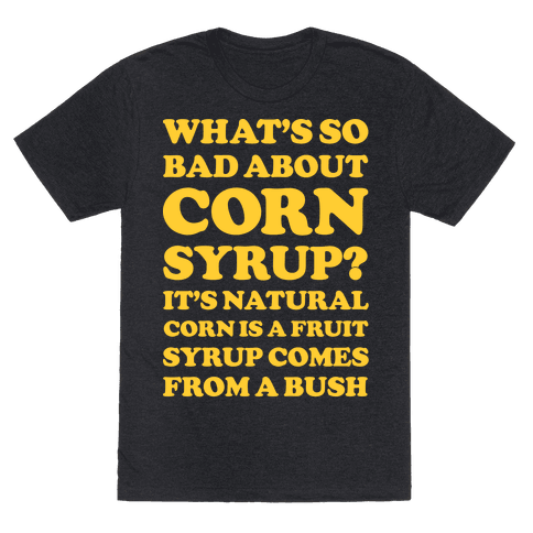 What's So Bad About Corn Syrup?
