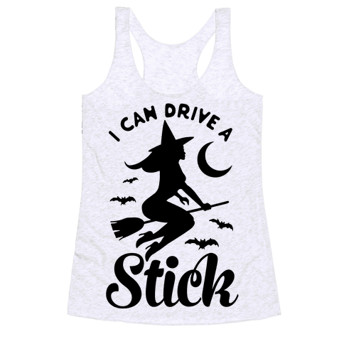 I Can Drive a Stick Racerback Tank Top