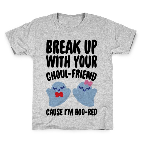 Break Up With Your Ghoul Friend Parody Kids T-Shirt
