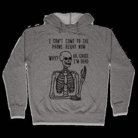Look What You Made Me Do Skeleton Parody Hooded Sweatshirt