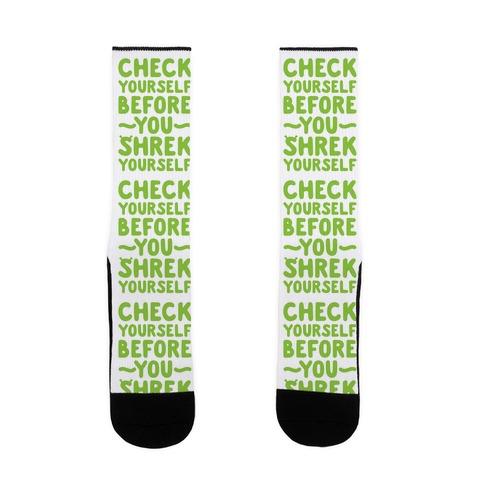 Check Yourself Before You Shrek Yourself Sock