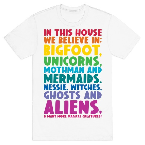 In This House We Believe In Magical Creatures T-Shirt