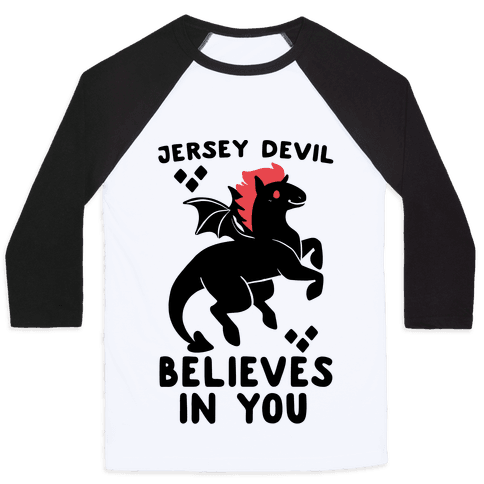 Jersey Devil Believes In You Baseball Tee