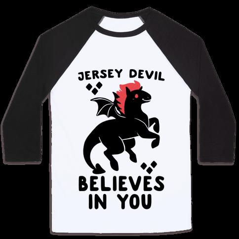 Jersey Devil Believes In You Baseball Tee