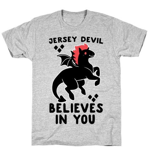 Jersey Devil Believes In You T-Shirt
