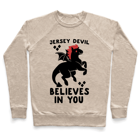 Jersey Devil Believes In You Pullover