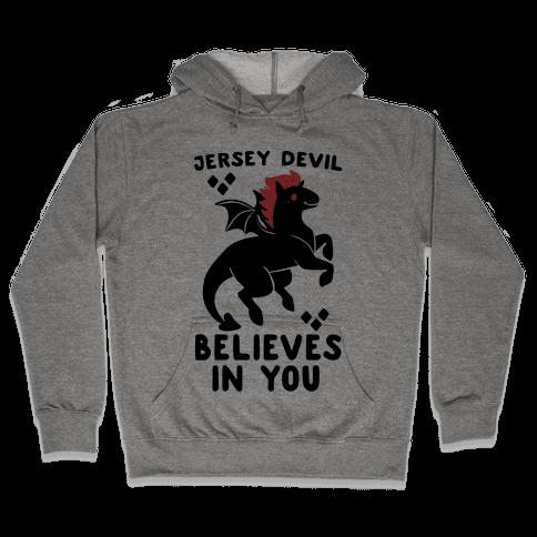 Jersey Devil Believes In You Hooded Sweatshirt
