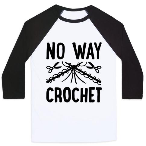 No Way Crochet Baseball Tee