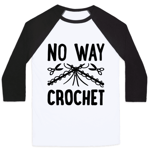No Way Crochet Baseball Tee