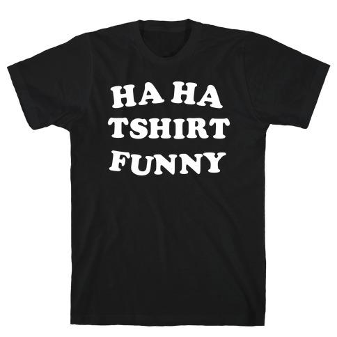 Ironic T Shirt T-Shirt