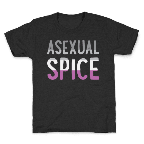 Asexual Spice Kids T-Shirt