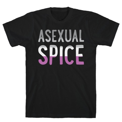 Asexual Spice Mens T-Shirt