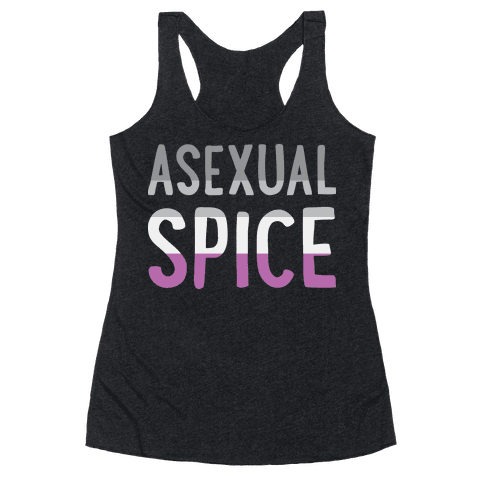 Asexual Spice Racerback Tank Top