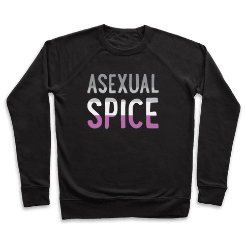 Asexual Spice Pullover