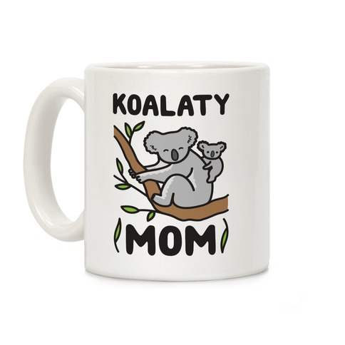 Koalaty Mom Koala Coffee Mug