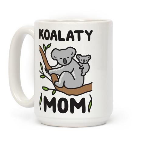 Koalaty Mom Koala Coffee Mugs Lookhuman