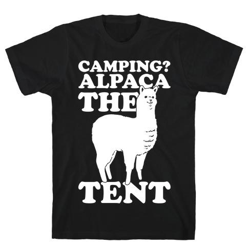 Camping? Alpaca The Tent T-Shirt
