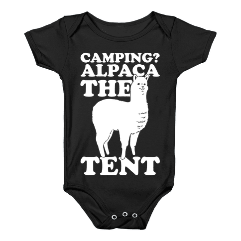 Camping? Alpaca The Tent Baby Onesy