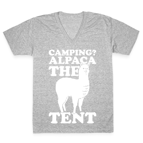 Camping? Alpaca The Tent V-Neck Tee Shirt
