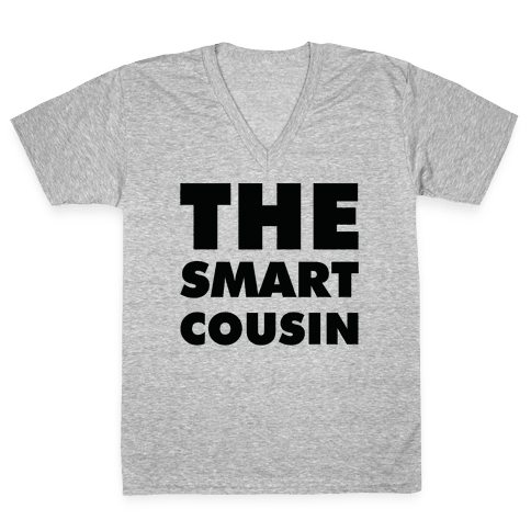 The Smart Cousin V-Neck Tee Shirt