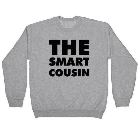 The Smart Cousin Pullover