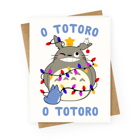 O Totoro, O Totoro Greeting Card