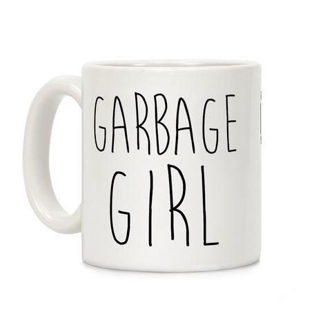 Garbage Girl Coffee Mug
