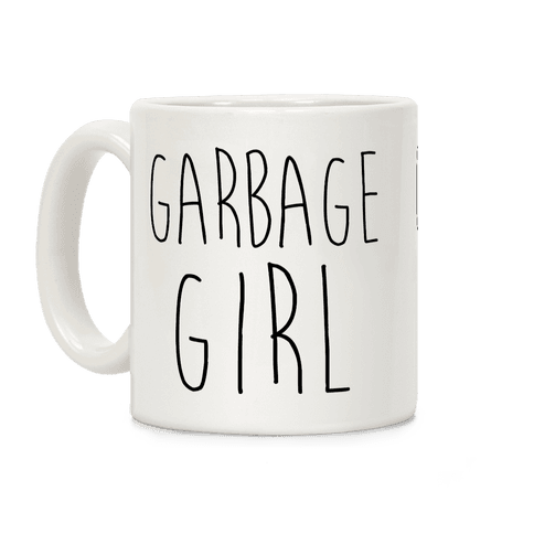 Garbage Girl Coffee Mug
