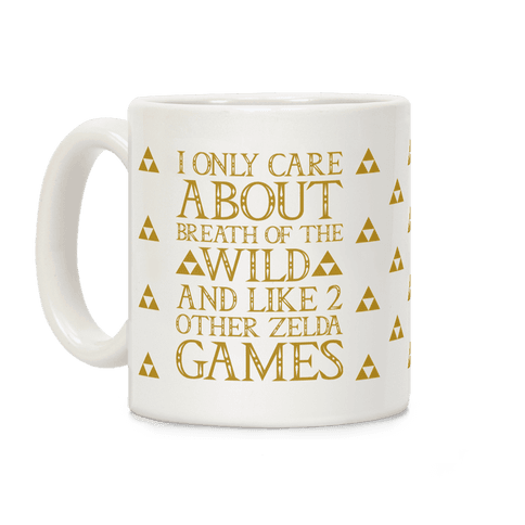 I Only Care About Breath of The Wild  Coffee Mug