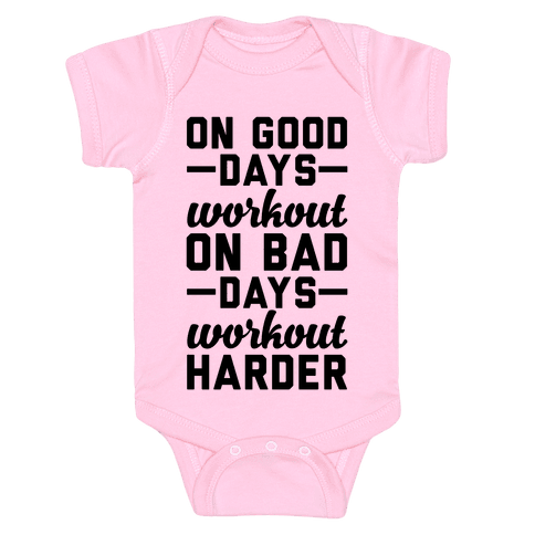 On Good Days Workout Baby Onesy