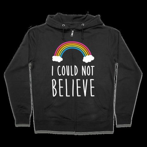 I Could Not Believe Queer Eye Rainbow (Pair 2/2) Zip Hoodie