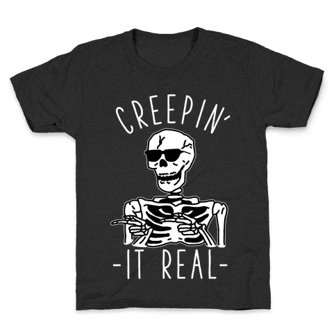Creepin' It Real Skeleton  Kids T-Shirt